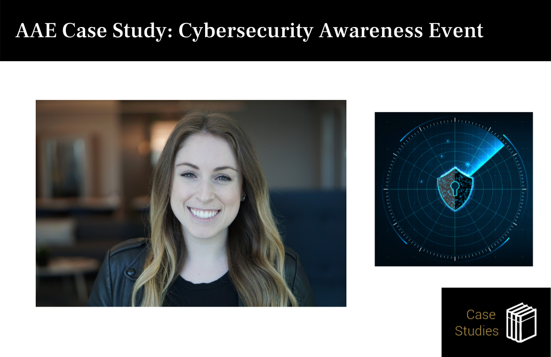 AAE Case Study: Cybersecurity Awareness Event