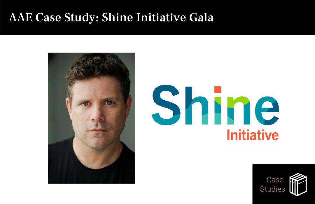 AAE Case Study: Shine Initiative Gala