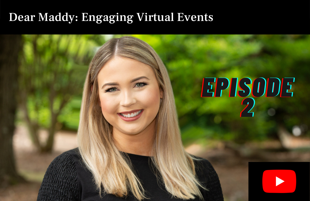 Dear Maddy: Engaging Virtual Events Video