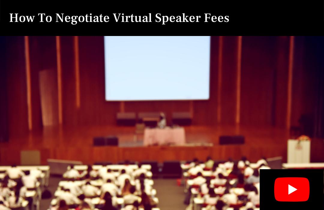 How To Negotiate Virtual Speaker Fees