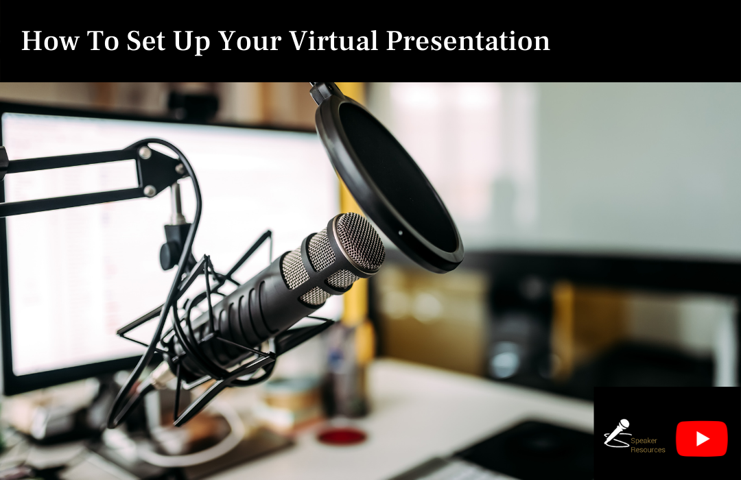 How To Set Up Your Virtual Presentation