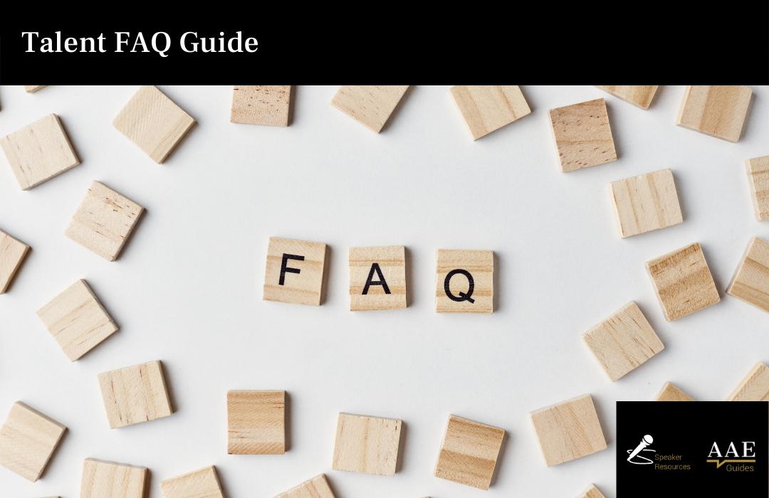 Keynote Speaker - Talent FAQ Guide