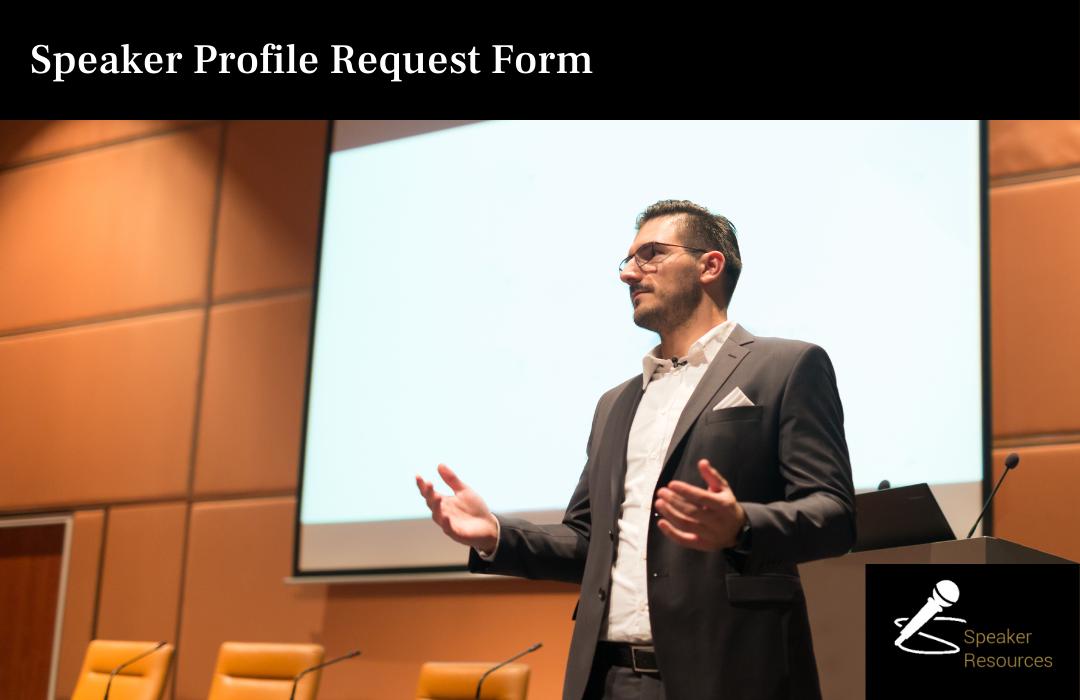 Speaker Profile Request Form