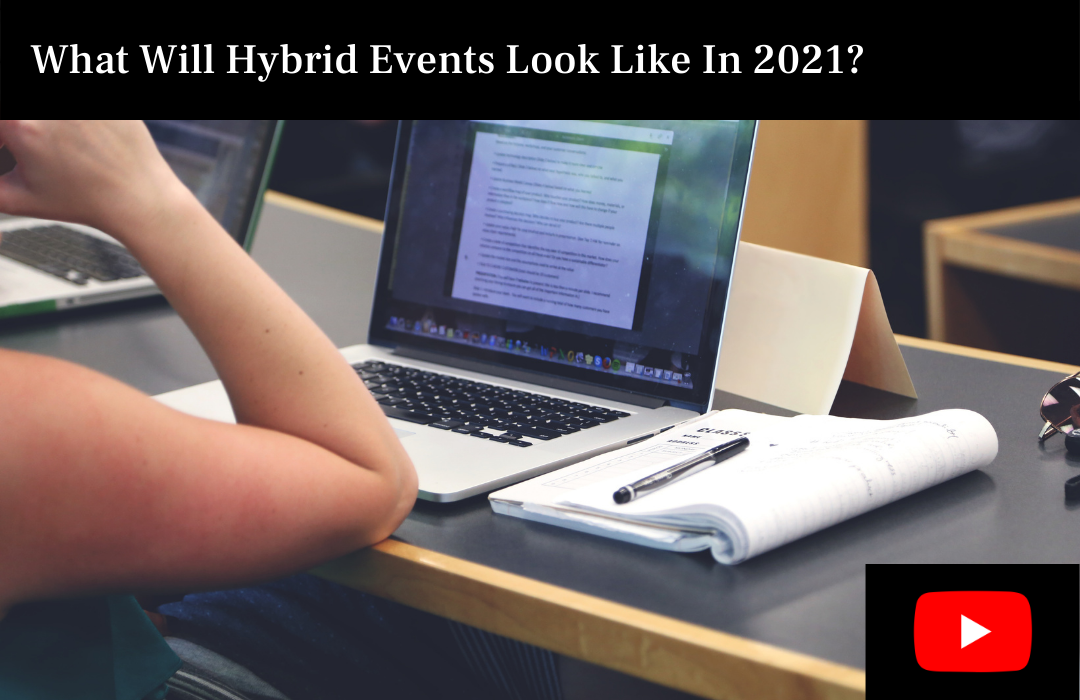 What Will Hybrid Events Look Like In 2021?
