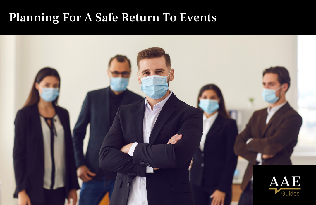 Planning For A Safe Return To Events
